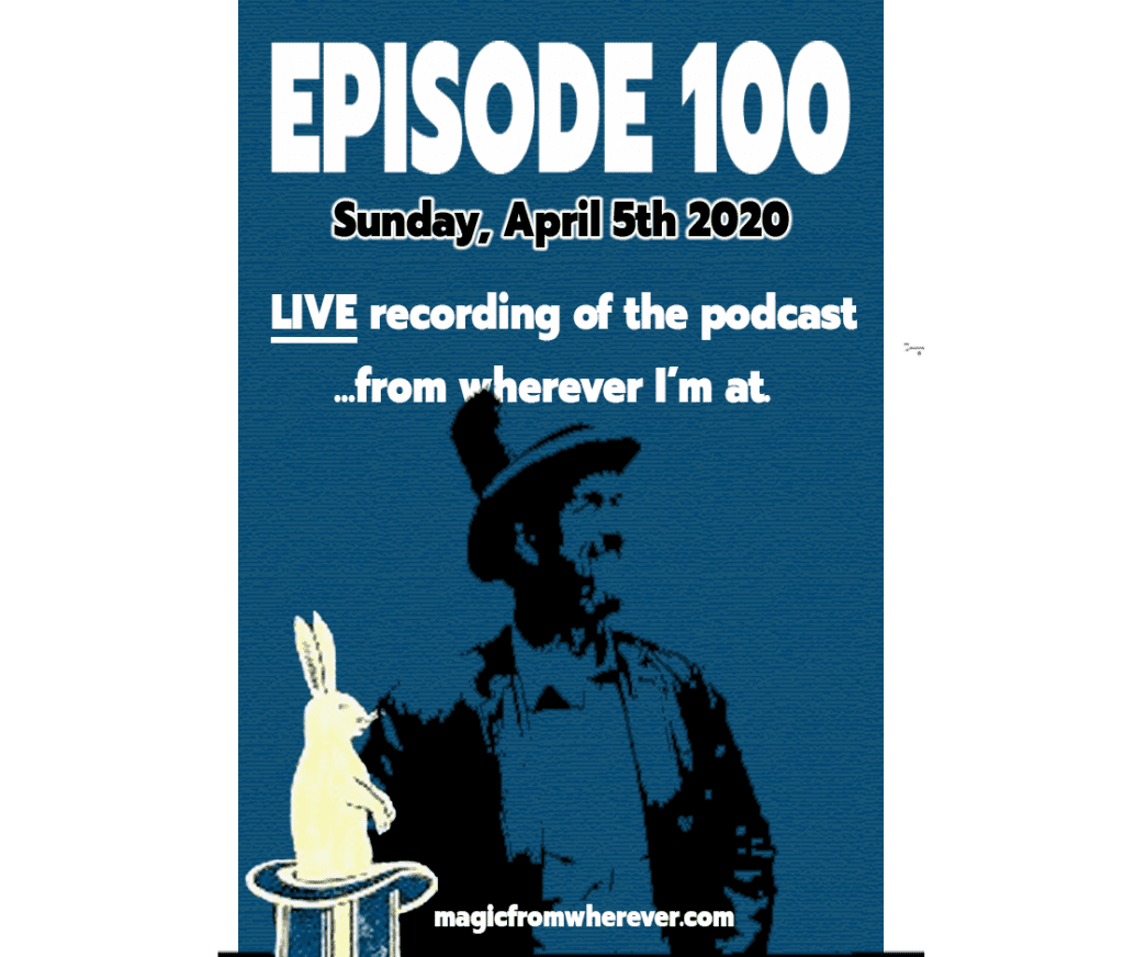 Episode 100 of the podcast will be LIVE